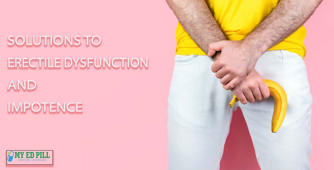 Solutions to Erectile dysfunction & Impotence